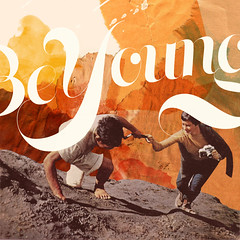 Be Young (Arian.Behzadi) Tags: youth live young free be arian behzadi