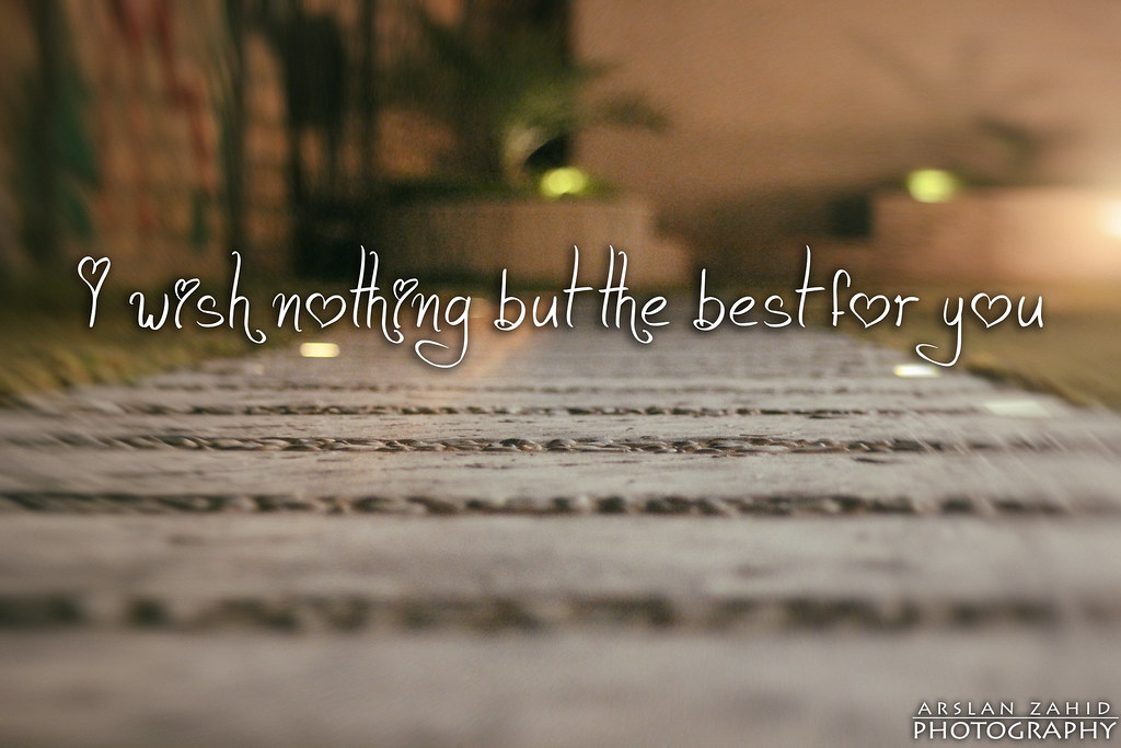 I wish nothing but the best for you song