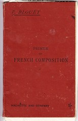 French Primer by Blouet 1905 - cover (AndyBrii) Tags: paris london french australia ephemera una newsouthwales primer pearce 1905 parkes hachette governess blouet