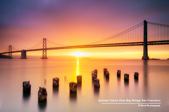 Sunrise Colors Over Bay Bridge San Francisco (davidyuweb) Tags: sanfrancisco california bridge usa colors sunrise bay san francisco over 9 stop hoya sfist ndx400 hoyandx4009stop