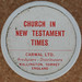 CHURCH IN NEW TESTAMENT TIMES