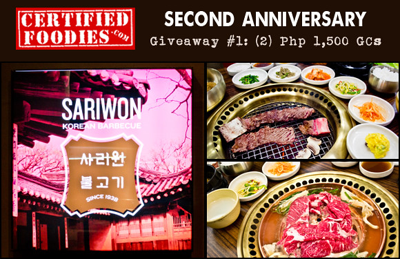Certified Foodies 2nd Anniversary Giveaway 1 - Win Php 1,500 Sariwon Gift certificates