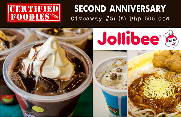 Certified Foodies 2nd Anniversary Giveaway 3 - Win Php 500 Jollibee Gift certificates