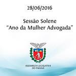 Sess�o Solene em homenagem ao Ano da Mulher Advogada 28/06/2016