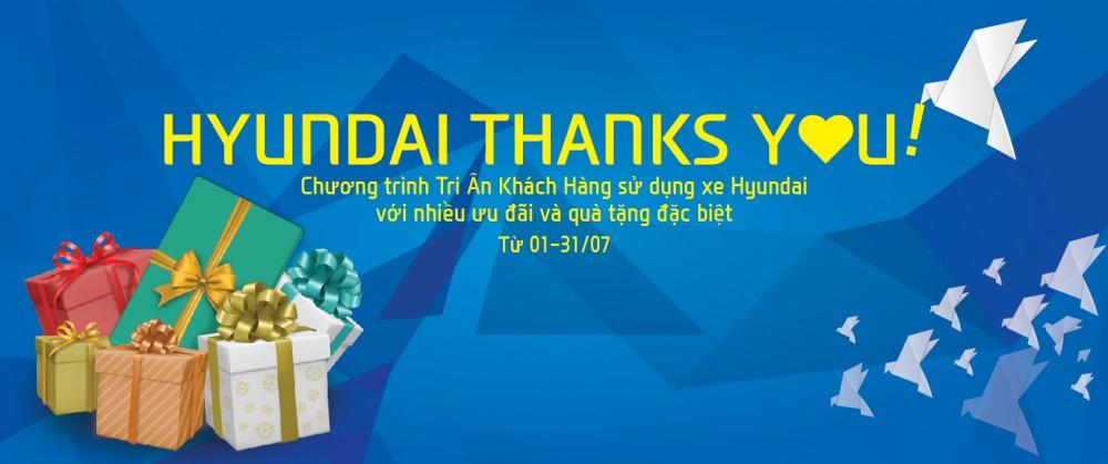 HYUNDAI THANKS YOU! - Chương trình tri ân khách hàng dịch vụ hè 2016
