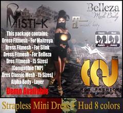 Misti-K - Strapless Mini Dress + Hud 8 colors (Pack) (By: C. D'carlo) Tags: belleza tmp clasic maitreya slink