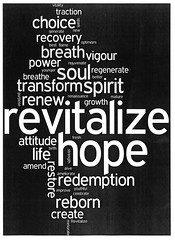revatalize (Leonard J Matthews) Tags: life word hope words power spirit breath birth traction fresh best growth attitude flame mature restore soul strength youthful alive choice create breathe optimism celebrate purpose recovery transform redemption renew reborn generate revitalize mythoto vogour creativephotocafe