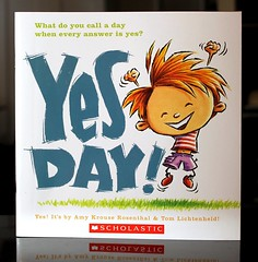 Yes Day! (Vernon Barford School Library) Tags: new school fiction tom happy reading book high day amy yes library libraries reads picture happiness books super read paperback cover wishes junior novel covers bookcover wish pick middle vernon quick recent picks qr bookcovers paperbacks picturebook novels fictional picturebooks rosenthal barford krouse softcover quickreads yesday quickread vernonbarford softcovers lichtenheld superquickpicks superquickpick 9780545256094