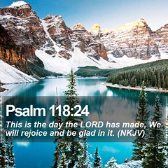 Daily Bible Verse - Psalm 118:24 (daily-bible-verse) Tags: truth cross lord scriptures encouraging praisegod dailybibleverse