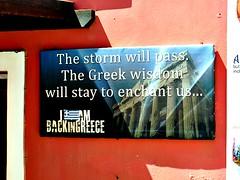 The storm will pass (Peter Denton) Tags: santorini greece greekisland peterdenton eu europe europa cyclades samsungwb750 oia notice advice optimism philosophy  backinggreece backingreece lettering typography art greekwisdom thira