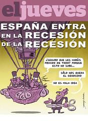 El Jueves - España entra en la recesión de la ...