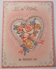 Vintage Mother's Day Card (MissConduct*) Tags: usa vintage illinois heart collection card greeting doily mothersday meryle missconduct oldglorycottage