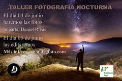 Taller fotografa nocturna (DRGfoto) Tags: lightpainting noche taller nocturna fotografia circumpolar vialactea