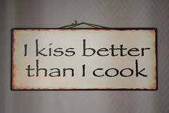 I kiss better than I cook (Iveta) Tags: kitchen sign kiss cook schild kche kuss