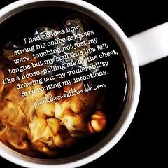 Coffee and kisses (painfullysweetpoetry) Tags: poetry
