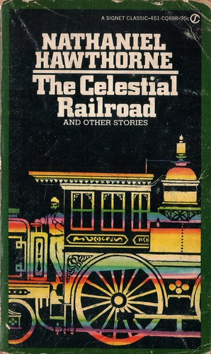 The Celestial Railroad and Other Stories, Hawthorne, Nathaniel