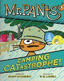 Mr. Pants: Camping Catastrophe! (danielmaryville) Tags: camping catastrophe pants