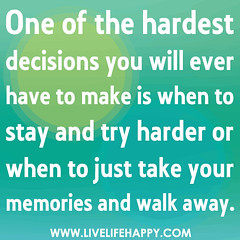 One of the hardest decisions you will ever hav...