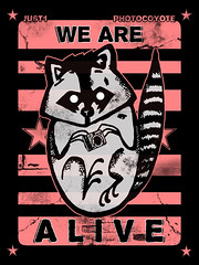 WE ARE ALIVE (Photocoyote) Tags: collab alive just1 photocoyote