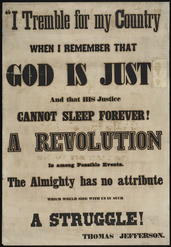I tremble for my country when I remember that God is just and that his justice cannot sleep forever!