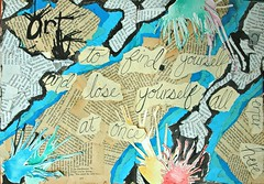 Visual Journal Page 1-Art-Find Yourself and Lose Yourself (whitneywpanetta) Tags: art collage altered watercolor book paint pages quote mixedmedia diary journal books sketchbook visualjournal visual splatter mantra artjournal alteredbooks artdiary bookpages artquote