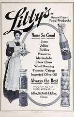 1910 Libby's Natural Flavor Food Products (carlylehold) Tags: opportunity food robert vintage ads salad jellies flavor natural olive bob dressing join chow oil libby catsup pickles products 1910 jams libbys preserves keeper mcneill haefner carlylehold bobchaefner marmaladelibby