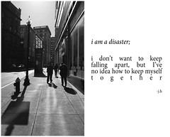 Disaster (Jasmineclaire H) Tags: white black art sadness poetry poem personal thoughts quotes disaster depression photoart anxiety helpless verse hopeless musings overwhelmed prose