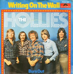 55 - Hollies, The -  Burn Out - D - 1977- (Affendaddy) Tags: germany burnout 1977 writingonthewall polydor thehollies vinylsingles collectionklaushiltscher 1960s70sbeatpop 2040186