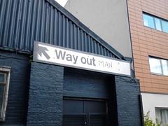 Way Out Man!