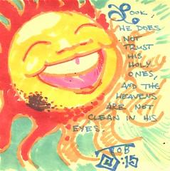 Job 15 (Scruffy Mynxbane) Tags: sun pain king sting police bible job scripture kingofpain