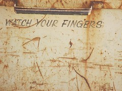 good advice (TMQ.st.louis) Tags: watchyourfingers caution rust corrosion decay scratch trashbit