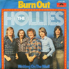 55 - Hollies, The -  Burn Out - D - 1977 (Affendaddy) Tags: germany burnout 1977 writingonthewall polydor thehollies vinylsingles collectionklaushiltscher 1960s70sbeatpop 2040186