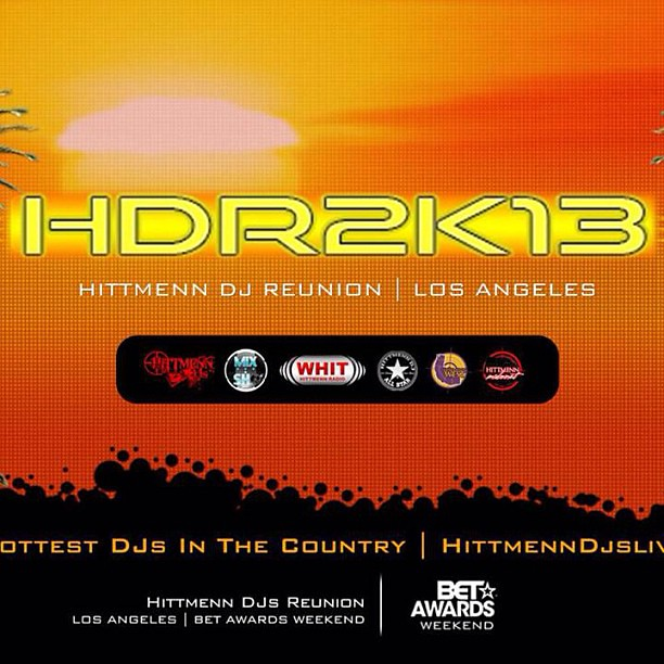 "HDR2k13 PACKAGES  11th Annual Hittmenn DJs Reunion  BET AWARDS WEEKEND  JUNE 28th - 30th, 2013  Los Angeles, Calif ""RELATIONSHIP BUILDING WITH DJS THAT MATTER""  Final One Sheet  Deposits For HDR2k13  Will Be Due   May 17th- Friday  May 20th- Monday  May 2"