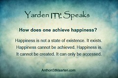 Happiness Quote (anthonstmaarten) Tags: life self joy happiness fate destiny luck creator psychic creating spiritguide intention freewill manifesting channeled