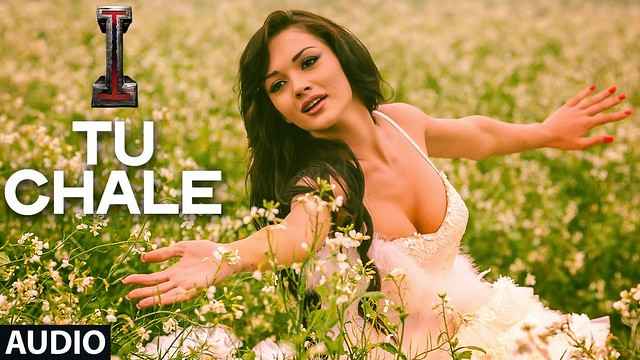 Tu Chale Lyrics - I movie | Arijit Singh, SHREYA GHOSHAL