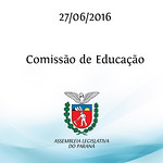 Reuni�o da Comiss�o de Educa��o 27/06/2016