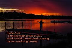 Psalm 98.4 - Shout Joyfully! (TAC.Photography) Tags: sunset orangesky scripture praise skyonfire psalm984 shoutjoyfully