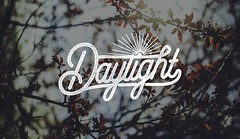 Daylight Handwrite by Nghiemmanh (Nghim c Mnh 198) Tags: beautiful photoshop vintage poster typography design photographer designer quote stock retro quotes typo typos designers photooftheday quoteoftheday instagramm typovn