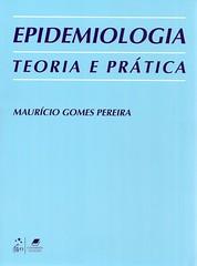 Epidemiologia: teoria e prática (Biblioteca da Unifei Itabira) Tags: capa livro fevereiro 2014