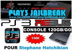 Stephane Hatchikian (play3jailbreak) Tags: france slim relay dex commander stephane play3 mondial jailbreak manette ps3 475 120gb achat envoi acheter rebug hatchikian