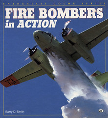 Fire Bombers in Action - Barry D. Smith (dlberek) Tags: firefighters forestfires bushfires vintageaircraft aviationhistory barrysmith fightingfires aviationphotography propliners firebombersinaction barrydsmith aerialtankers aviationjournalism