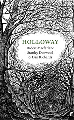 Holloway book jacket  illustration by Stanley Donwood (Faber Books) Tags: nature radiohead holloway rambling stanleydonwood robertmacfarlane danrichards ancientpaths