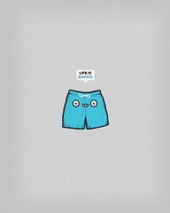 Life is shorts (randyotter) Tags: silly color colour cute art illustration fun design cool sweet lol illustrator threadless illustrate randyotter
