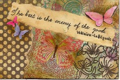 The Best is the Enemy of the Good. (snap713) Tags: mixedmedia postcard postcardswap
