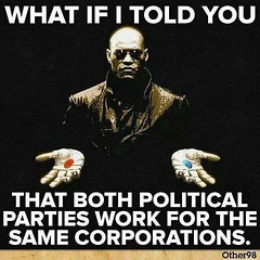 Cold, Hard Truth (sixty8panther) Tags: blue red corporate bush war truth sad political politics meme illusion same neo obama pill voting morpheus option facebook whatsthedifference divideconquer other98 coldtruth