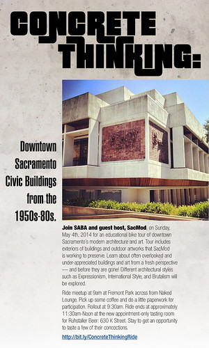 """Concrete Thinking"" Bike Tour with SacMod and SABA 5.4.14!"