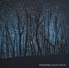 How to Paint a Starry Night in the Woods - Stars - Very Easy (fineart-tips) Tags: art painting woods tutorial starrynight leonardopereznieto finearttips artistleonardo