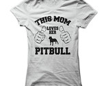 New This Mom Loves Her Pitbull Unique Sport Women T-Shirt S-2XL (Adiovith) Tags: new sport mom this women unique tshirt her pitbull loves s2xl