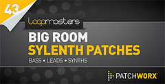 Loopmasters Presents Big Room House Sylenth Presets (Loopmasters) Tags: house mac steve loops samples dubstep royaltyfree deephouse loopmasters