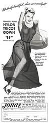 Jonas Shoppes Nylon Tricot Gown, 1951 ad (Tom Simpson) Tags: fashion ads advertising tricot ad lingerie advertisement 1950s gown nylon 1951 vintagead 1950sfashion jonasshoppes